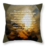 My Eyes Oh Lord Throw Pillow