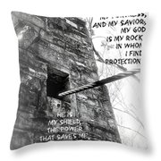 My Rock And Fortress Throw Pillow