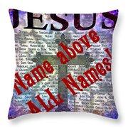 Name Above All Names Throw Pillow