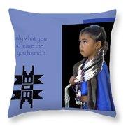 Native American Saying Throw Pillow