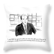 Nbc Has Agreed To Allow Me Some Time Off To Go Throw Pillow