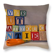 Never Cut What You Can Untie Throw Pillow