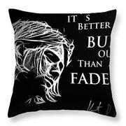 Never Fade Away Throw Pillow