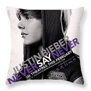 Never Say Never 2 Throw Pillow