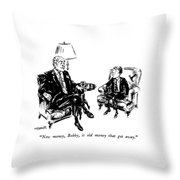 New Money, Bobby, Is Old Money That Got Away Throw Pillow