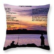 Night Fishing - Poem Throw Pillow