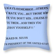 Nixon Quote In Cyan Throw Pillow