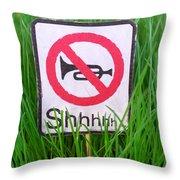 No Horn Shhh... Throw Pillow