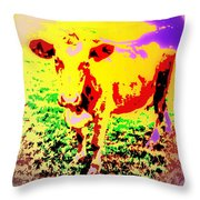 No Mercy For The Cow, They Say, But Why Not  Throw Pillow