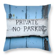 No Parking Sign Throw Pillow