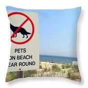 No Pets Throw Pillow