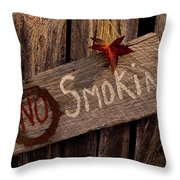 No Smokin Throw Pillow