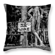 No Wake - Bw Throw Pillow