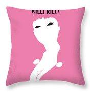 No141 My Faster Pussycat Kill Kill Minimal Movie Poster Throw Pillow