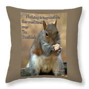 Nothing Impossible Throw Pillow