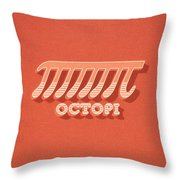 Octopi Pi Funny Nerd And Geek Humor Throw Pillow by Philipp Rietz