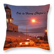 Ode To Harry Chapins Taxi Throw Pillow