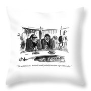 Oh, And Botticelli. Botticelli Would Probably Throw Pillow