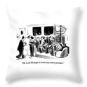 Oh, Lord!  We Forgot To Invite Any Content Throw Pillow