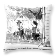 O.k., You Be The Doctor, And I'll Throw Pillow