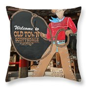 Old Town Scottsdale Cowboy Sign Throw Pillow