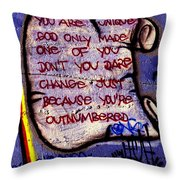 One Of You Throw Pillow
