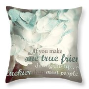 One True Friend Typography Print Throw Pillow