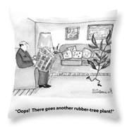 Oops!  There Goes Another Rubber-tree Plant! Throw Pillow