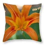 Orange Lily Birthday 1 Throw Pillow