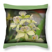 Orchids With Robert Brault Quote Throw Pillow