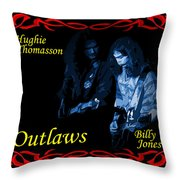 Outlaws Billy Jones And Hughie Thomasson Throw Pillow