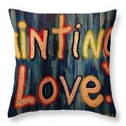 Paintings I Love .com Throw Pillow