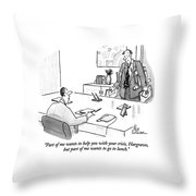 Part Of Me Wants To Help You With Your Crisis Throw Pillow