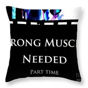 Part Time  Muscle Throw Pillow