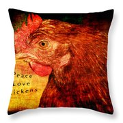 Peace Love Chickens Throw Pillow