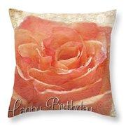 Peach Rose Birthday Card Throw Pillow