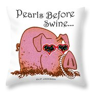 Pearls Before Swine Throw Pillow by Clif Jackson