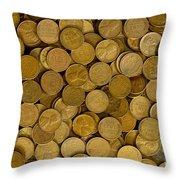 Pennies - 3 Throw Pillow