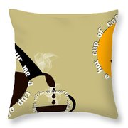 Perk Up With A Cup Of Coffee 12 Throw Pillow