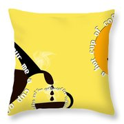 Perk Up With A Cup Of Coffee 13 Throw Pillow
