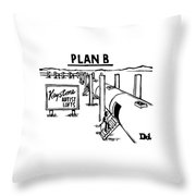 Plan B Keystone Pipeline Has Been Converted Throw Pillow