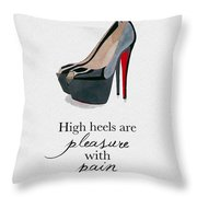 Pleasure With Pain Throw Pillow