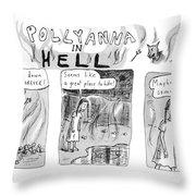 Pollyanna In Hell Throw Pillow