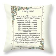 Pope Francis St. Francis Simple Prayer Throw Pillow by Desiderata Gallery