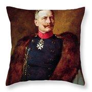 Portrait Of Kaiser Wilhelm II 1859-1941 Throw Pillow