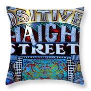 Positively Haight Street Throw Pillow