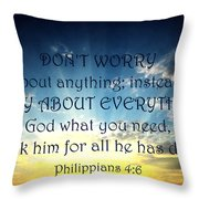 Pray About Everything 2 Throw Pillow