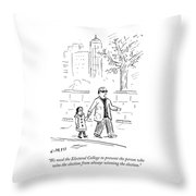 Prevent The Person Who Wins The Election Throw Pillow