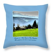 Psalm 23 The Lord Is My Shepherd ... He Maketh Me Lie Down In Green Pastures Throw Pillow
