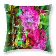 Psalm 31 14 Throw Pillow